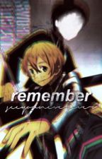 Remember [KiritoxEugeo] (ON HOLD) by seeyouneverever