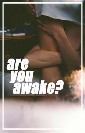 Are You Awake? by abercrombier