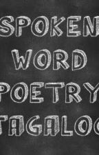 Spoken Words Poetry(Tagalog) by HaileyNatics