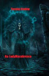 Turniej Cudów by LadyMacabresca