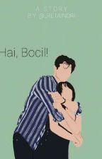 Hai, Bocil! by Retaindrch