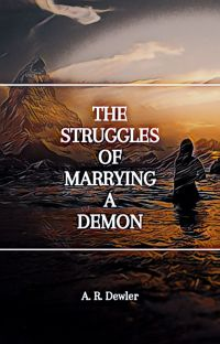 The Struggles of Marrying a Demon {Completed} cover