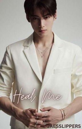 Heal me || Cha Eunwoo [Completed] by zahra_tae_14