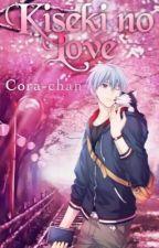 Kiseki no Love   Kuroko no Basuke One-Shots by Cora-chan