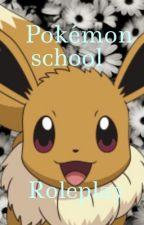 Pokémon school RP  by Pusheen_lover113