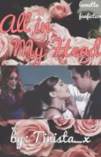 """""""All In My Head"""": A Leonetta Fanfiction by tinista_x"""