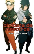 Olvidate De Nosotros (Querido Zorrito) Parte 2 by StarryNight1254