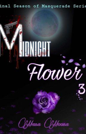 Midnight Flower (Season 3) by ManaMoona