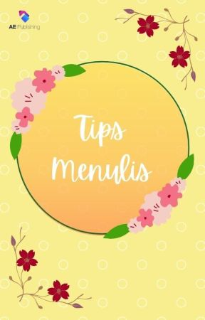 TIPS MENULIS by WritingProjectAE