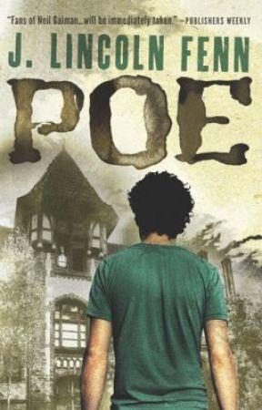 POE by J. Lincoln Fenn by JLincolnFenn