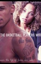 The Basketball Player's Wife by Strecyxpanics