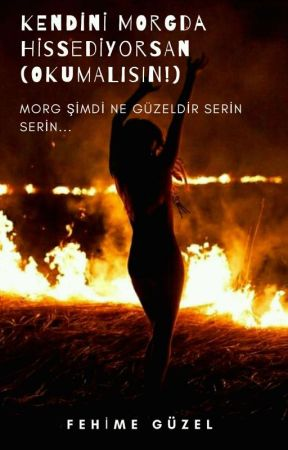 KENDİNİ MORG'DA HİSSEDİYORSAN! (OKUMALISIN) by sizingalaksiden
