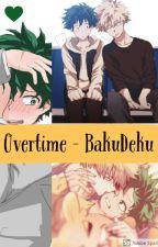 Overtime - BakuDeku by XRileyBugX