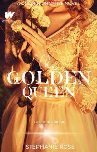 The Golden Queen (#5 in the GOLDEN series)  cover
