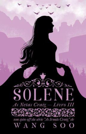 Solene (LIVRO III - AS NETAS CRAIG) by Wang_Soo