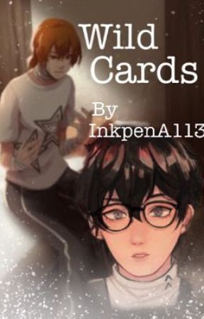 Wild Cards [AkiraxAkechi P5] by InkpenA113