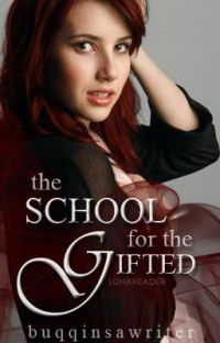 The School for the Gifted (Book One and Two) cover