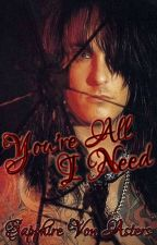 You're All I Need《Nikki Sixx || Mötley Crüe || The Dirt》 by BloodSapphire