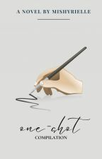 One Shots Compilation by mishyrielle
