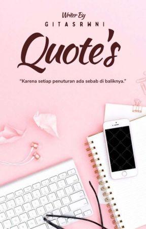 Quote's  by gitasrwni