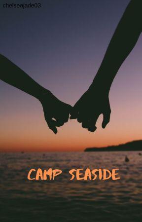 Camp Seaside by ChelseaJade03