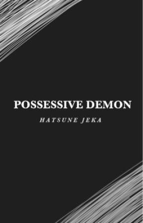 Possessive Demon - T.K by HatsuneJeka_