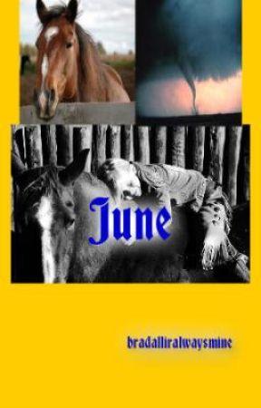 My Journey With June(ON HOLD) by bradalliralwaysmine