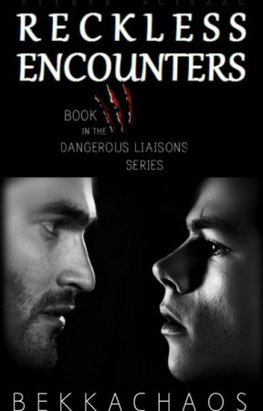 Reckless Encounters [Sterek&Scisaac] by BekkaChaos