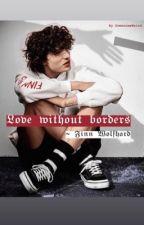 Love without borders    Finn Wolfhard    Love Story autorstwa SomeoneeWeird