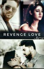 Revenge Love by loveforadiza