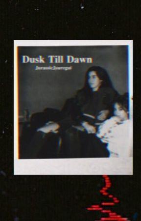Dusk Till Dawn (Camren)  by jurassicjauregui