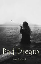 Bad Dream autorstwa bookcja