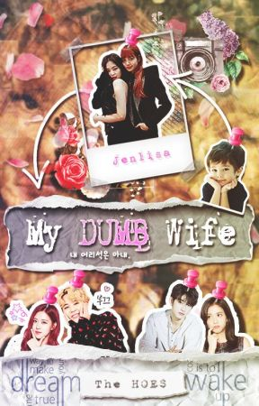 My DUMB Wife - JenLisa by rubyjane-manoban
