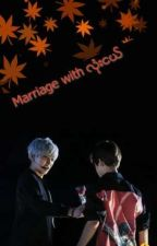 Marriage with လံုးငယ္ (Season 1) by naneikhin