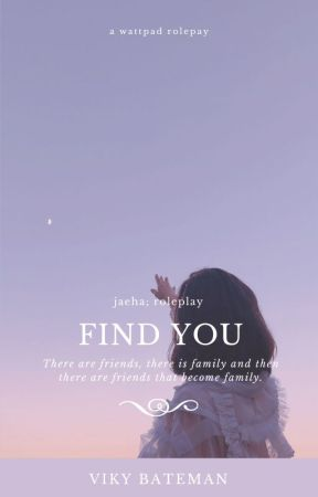 'FIND YOU (Jaeha; Roleplay) by --akiira