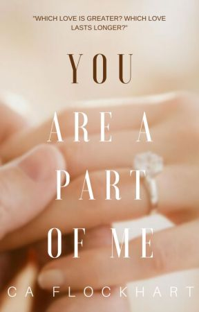 You are a Part of Me by CA_Flockhart