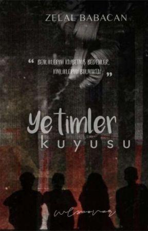 YETİMLER KUYUSU by zelalbbcn