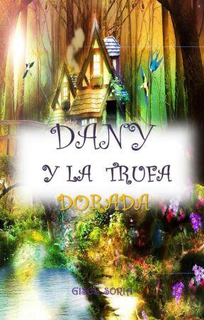 Dany y la trufa dorada by giselsoria
