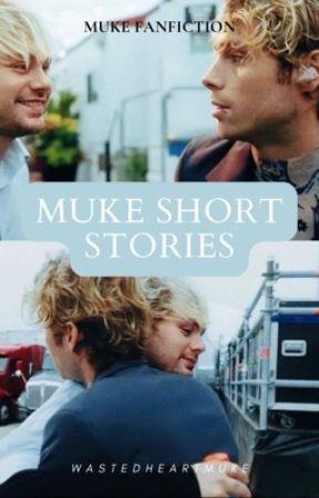 MUKE short stories ♡ by wastedheartmuke