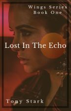 Lost In The Echo (T. Stark) by Lone-wolf-fanfics