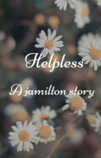Helpless//Jamilton modern college au cover