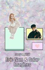 Eric & Solar Imagines by Daeyong121