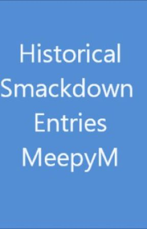 Historical Fiction Smackdown Entries by MeepyM