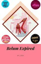 Belum Expired #OdocTheWWG2019 by My_Lody