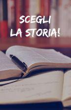 Scegliete la nuova storia! by EllaSnufkin