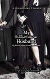 My Billionaire Husband ✔ cover