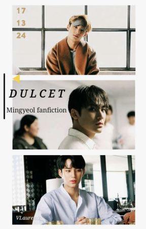 Dulcet ✨ Mingyeol ✔ by VLaurenth_