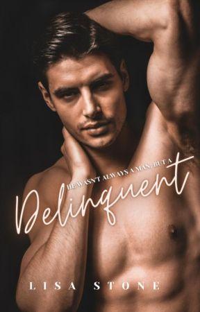 Delinquent | ✓ by xwriteratheartxo