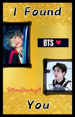 I Found You (Vkook) by FatimaSanchez18