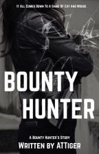 Bounty Hunter [REWRITTEN VERSION] by ATTiger
